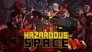Hazardous Space Review