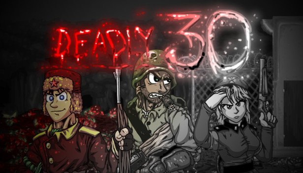 Deadly 30 Review