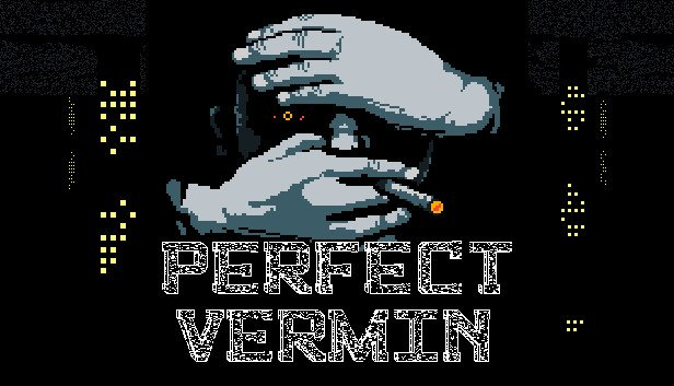 Perfect Vermin Review